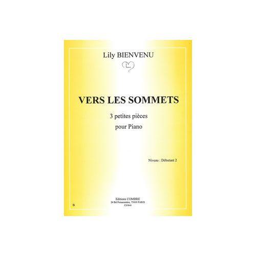 COMBRE BIENVENU LILY - VERS LES SOMMETS (3 PETITES PIECES) - PIANO