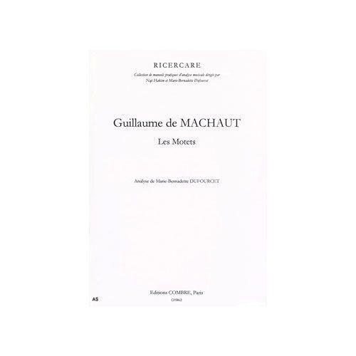 COMBRE MACHAUT GUILLAUME DE - LES MOTETS - ANALYSE