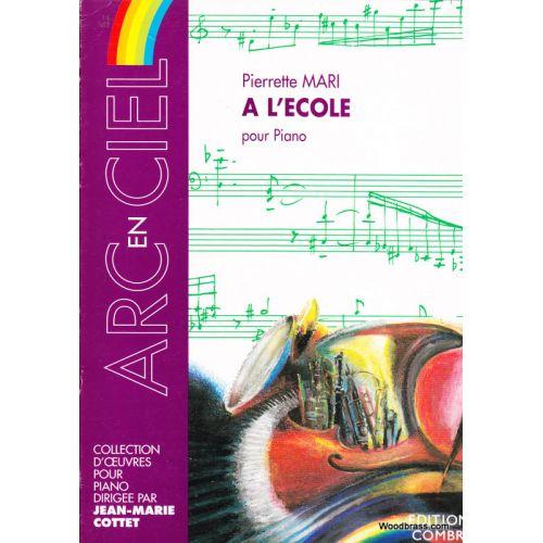 COMBRE MARI PIERRETTE - A L'ECOLE - PIANO