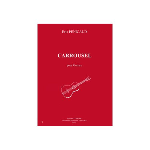 COMBRE PENICAUD ERIC - CARROUSEL - GUITARE