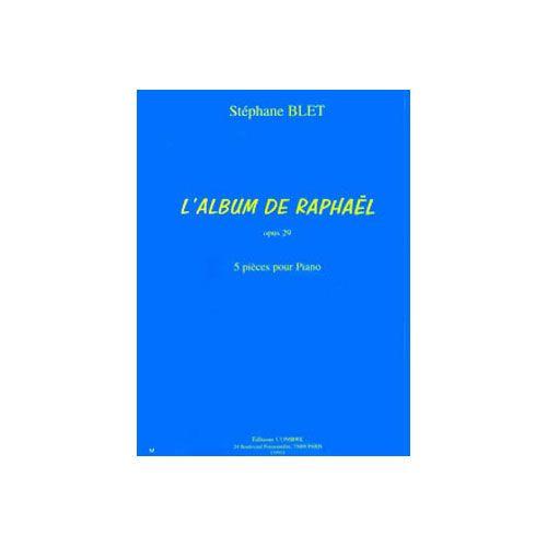 COMBRE BLET STEPHANE - L'ALBUM DE RAPHAEL OP.29 (5 PIECES) - PIANO