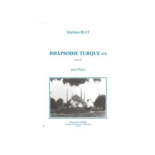 COMBRE BLET STEPHANE - RHAPSODIE TURQUE N°4 OP.20 - PIANO