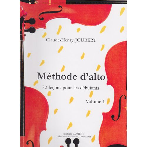 COMBRE JOUBERT CLAUDE-HENRY - METHODE D'ALTO VOL.1