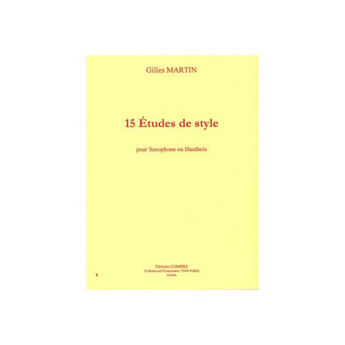 COMBRE MARTIN GILLES - ETUDES DE STYLE (15) - SAXOPHONE OU HAUTBOIS