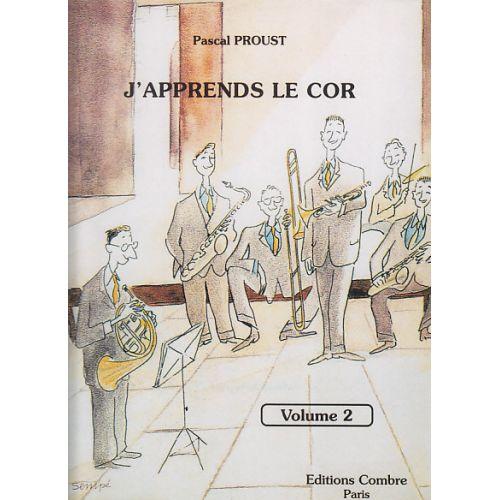 COMBRE PROUST PASCAL - J'APPRENDS LE COR VOL.2
