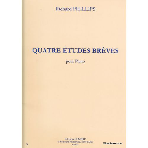 COMBRE PHILLIPS RICHARD - ETUDES BREVES (4) - PIANO