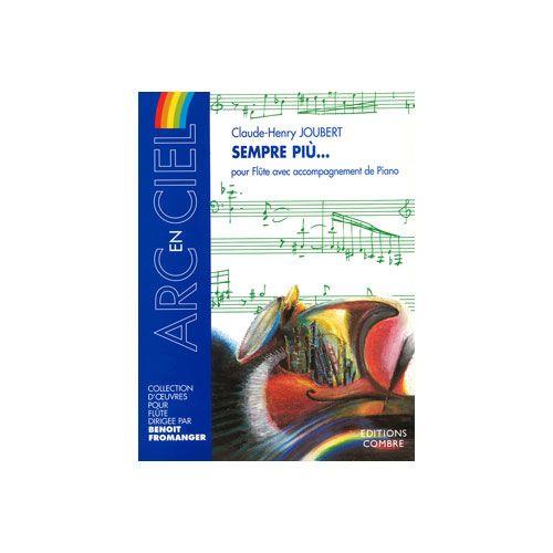COMBRE JOUBERT CLAUDE-HENRY - SEMPRE PIU... - FLUTE ET PIANO