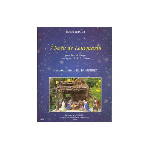 COMBRE BOSCO HENRI / HUMPHREY ILLO - NOELS DE LOURMARIN (7) - VOIX ET HARPE (OU ORGUE, CLAVECIN OU PIANO)
