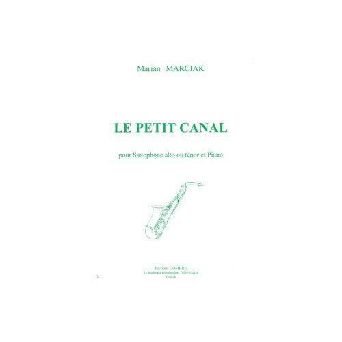 COMBRE MARCIAK MARIAN - LE PETIT CANAL - SAXOPHONE ALTO OU TENOR ET PIANO