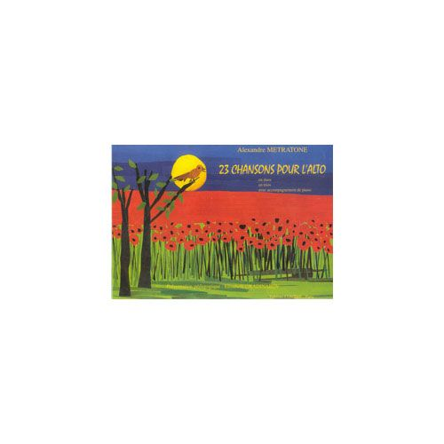 COMBRE METRATONE ALEXANDRE / GRADINAROV ELISABETH - CHANSONS POUR L'ALTO (23) - 1, 2 ALTOS ET ALTO ET PIANO