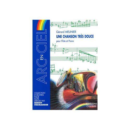 COMBRE MEUNIER GERARD - UNE CHANSON TRES DOUCE - FLUTE ET PIANO