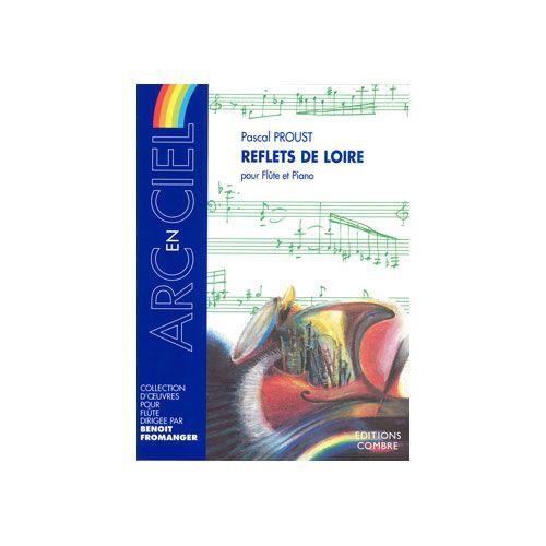 COMBRE PROUST PASCAL - REFLETS DE LOIRE - FLÛTE / PIANO