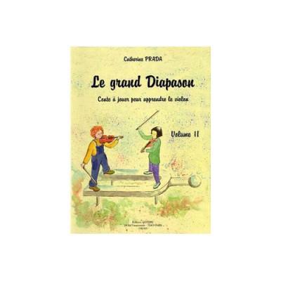 COMBRE PRADA CATHERINE - LE GRAND DIAPASON VOL.2 CONTE A JOUER POUR APPRENDRE LE VIOLON - VIOLON