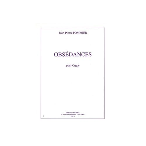 COMBRE POMMIER JEAN-PIERRE - OBSEDANCES - ORGUE