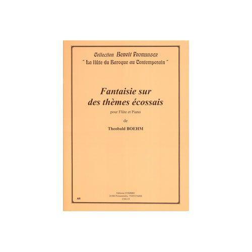 COMBRE BOEHM THEOBALD - FANTAISIE SUR THEMES ECOSSAIS - FLUTE ET PIANO