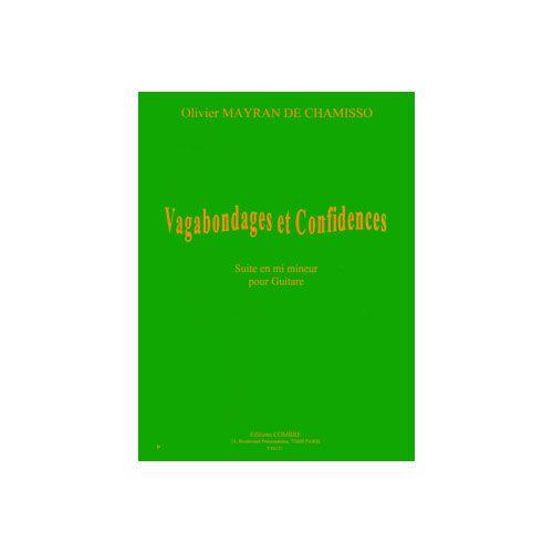 COMBRE MAYRAN DE CHAMISSO OLIVIER - VAGABONDAGES ET CONFIDENCES - SUITE EN MI M. - GUITARE