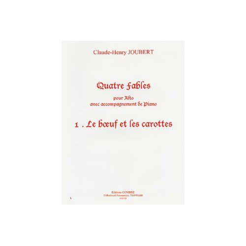 COMBRE JOUBERT CLAUDE-HENRY - FABLES (4) N.1 LE BOEUF ET LES CAROTTES - ALTO ET PIANO