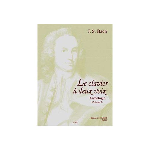 COMBRE BACH JOHANN SEBASTIAN - LE CLAVIER A 2 VOIX VOL.A (12 PIECES) - PIANO