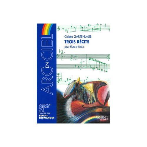 COMBRE GARTENLAUB ODETTE - RECITS (3) - FLUTE ET PIANO
