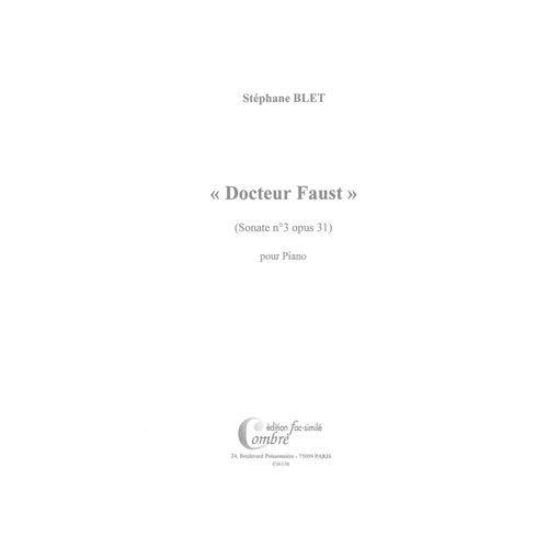 COMBRE BLET STEPHANE - SONATE N.3 OP.31 DOCTEUR FAUST (FAC-SIMILE) - PIANO