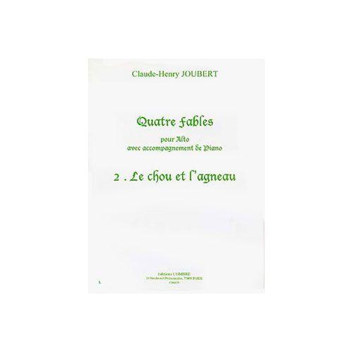 COMBRE JOUBERT CLAUDE-HENRY - FABLES (4) N.2 LE CHOU ET L'AGNEAU - ALTO ET PIANO