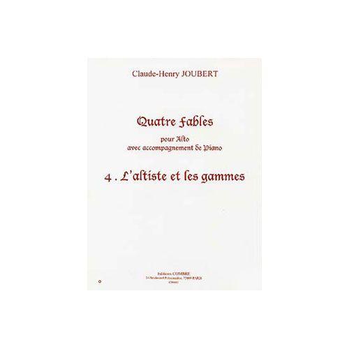 COMBRE JOUBERT CLAUDE-HENRY - QUATRE FABLES VOL.4 : L'ALTISTE ET LES GAMMES - ALTO ET PIANO
