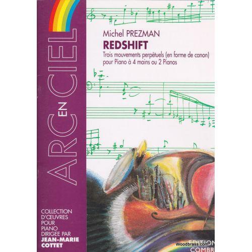 COMBRE PREZMAN MICHEL - REDSHIFT (3 MOUVEMENTS PERPETUELS EN FORME DE CANONS) - PIANO A 4 MAINS OU 2 PIANOS