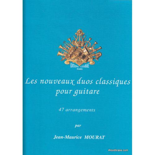 COMBRE MOURAT JEAN-MAURICE - LES NOUVEAUX DUOS CLASSIQUES - GUITARE