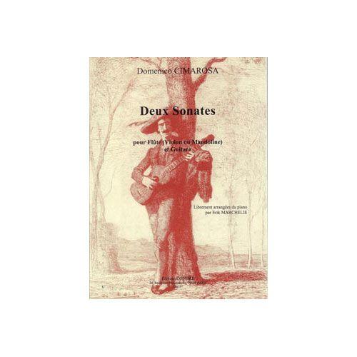 COMBRE CIMAROSA DOMENICO - SONATES (2) - FLUTE OU VIOLON OU MANDOLINE ET GUITARE