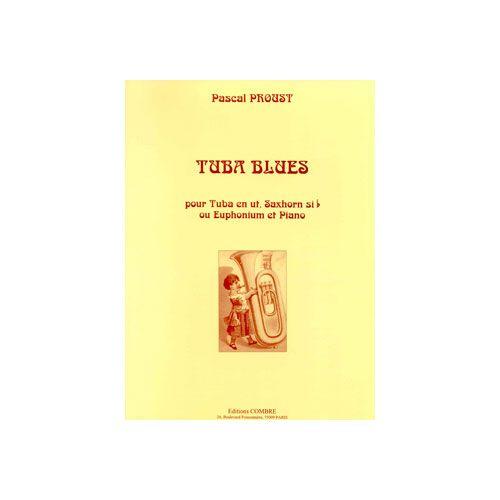 COMBRE PROUST PASCAL - TUBA BLUES - TUBA EN UT, SAXHORN SIB OU EUPHONIUM ET PIANO