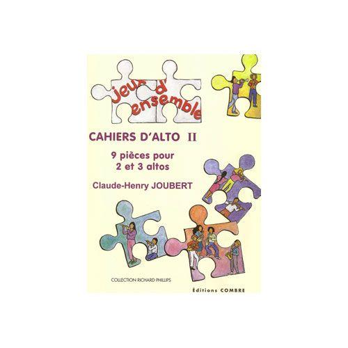 COMBRE JOUBERT CLAUDE-HENRY - CAHIERS D'ALTO II (9 PIECES) - 2 ET 3 ALTOS