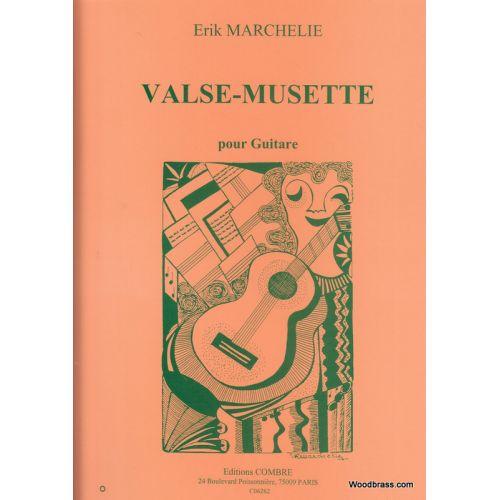 COMBRE MARCHELIE ERIK - VALSE - MUSETTE - GUITARE