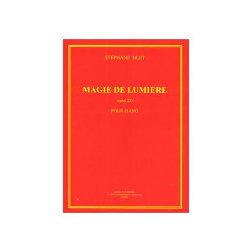 COMBRE BLET STEPHANE - MAGIE DE LUMIERE OP.23 - PIANO