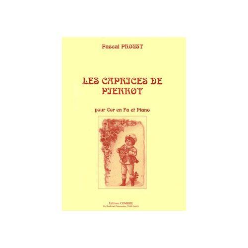 COMBRE PROUST PASCAL - LES CAPRICES DE PIERROT - COR EN FA ET PIANO