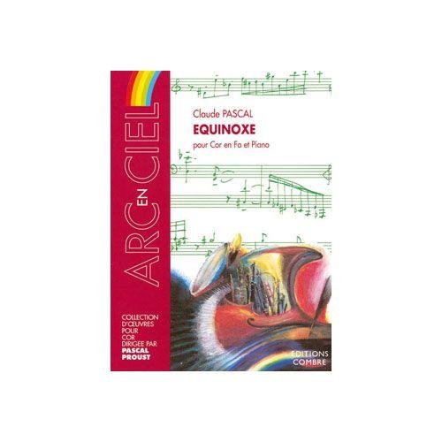 COMBRE PASCAL CLAUDE - EQUINOXE - COR EN FA ET PIANO