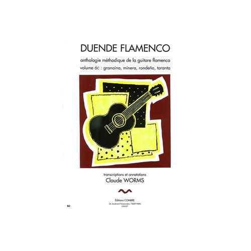 COMBRE WORMS CLAUDE - DUENDE FLAMENCO VOL.6C - GRANAINA, MINERA, RONDENA, TARANTA - GUITARE FLAMENCA