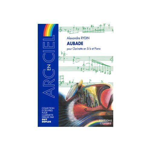 COMBRE RYDIN ALEXANDRE - AUBADE - CLARINETTE & PIANO