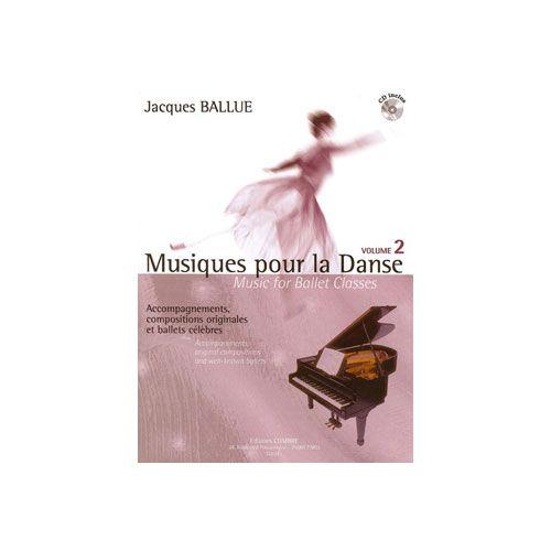COMBRE BALLUE JACQUES - MUSIQUES POUR LA DANSE VOL.2 - PIANO (ACCOMPAGNEMENT DE LA CLASSE DE DANSE)