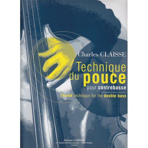 COMBRE CLAISSE CHARLES - TECHNIQUE DU POUCE - CONTREBASSE