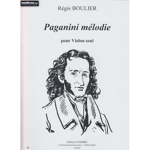 COMBRE BOULIER REGIS - PAGANINI MELODIE - VIOLON SEUL