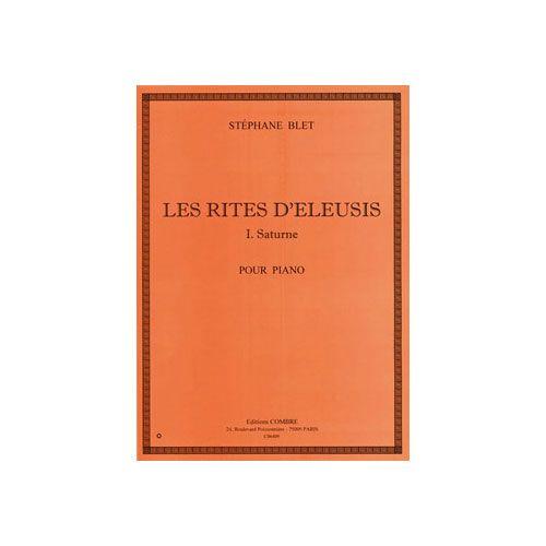 COMBRE BLET STEPHANE - LES RITES D'ELEUSIS - I : SATURNE - PIANO