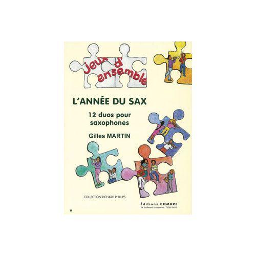COMBRE MARTIN GILLES - L'ANNEE DU SAX (12 DUOS) - 2 SAXOPHONES