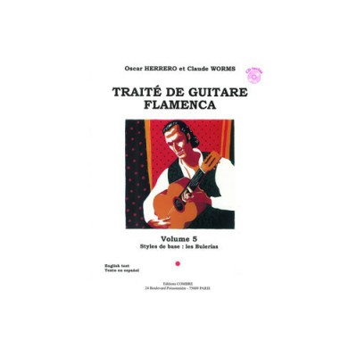 COMBRE HERRERO OSCAR ET WORMS CLAUDE - TRAITE DE GUITARE FLAMENCA VOL 5