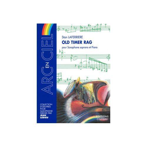 COMBRE LAFERRIERE STAN - OLD TIMER RAG - SAXOPHONE SOPRANO ET PIANO