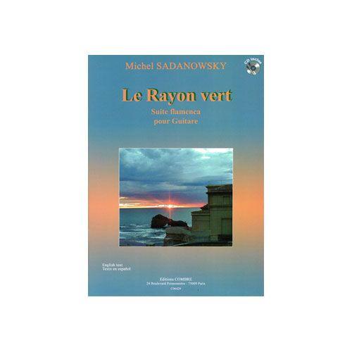 COMBRE SADANOWSKY M. - LE RAYON VERT (SUITE FLAMENCA) - GUITARE