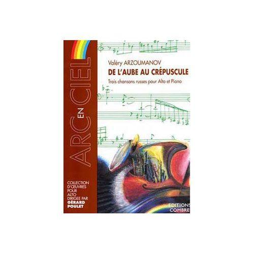 COMBRE ARZOUMANOV VALERY - DE L'AUBE AU CREPUSCULE (3 PIECES) - ALTO ET PIANO