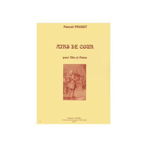 COMBRE PROUST PASCAL - AIRS DE COUR - ALTO ET PIANO