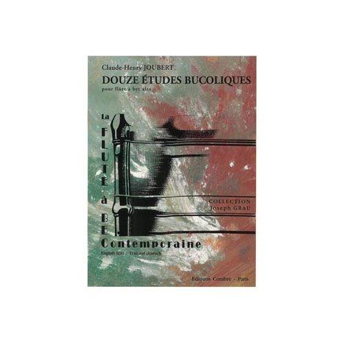 COMBRE JOUBERT CLAUDE-HENRY - ETUDES BUCOLIQUES (12) - FLUTE A BEC ALTO