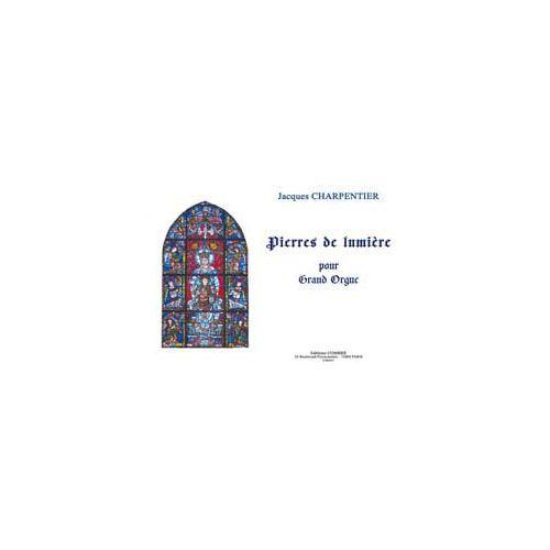 COMBRE CHARPENTIER JACQUES - PIERRES DE LUMIERE - GRAND ORGUE