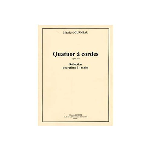 COMBRE JOURNEAU MAURICE - QUATUOR A CORDES OP.11 - PIANO A 4 MAINS (REDUCTION)